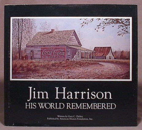 Jim Harrison, His World Remembered